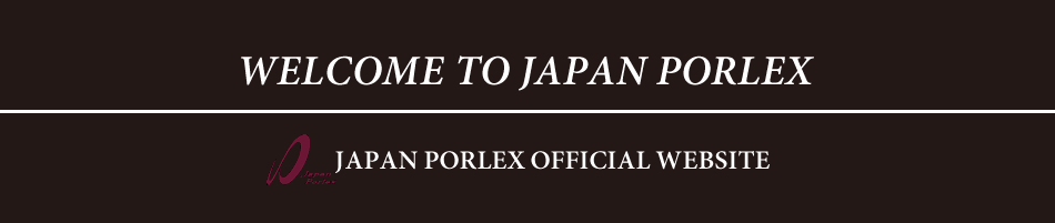 JAPAN PORLEX OFFICIAL WEBSITE